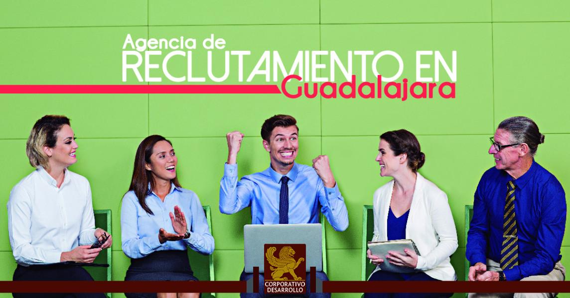 Agencia de reclutamiento en Guadalajara